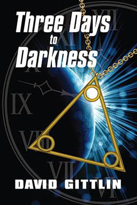 Three Days to Darkness