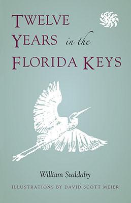 Twelve Years Florida Keys